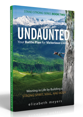 UNDAUNTED: Your Battle Plan for Victorious Living