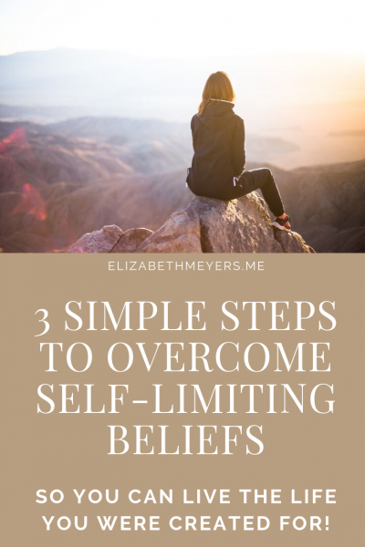 3 Simple Steps to Overcome Self-Limiting Beliefs