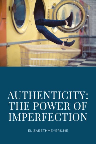 Authenticity: The Power of Imperfection