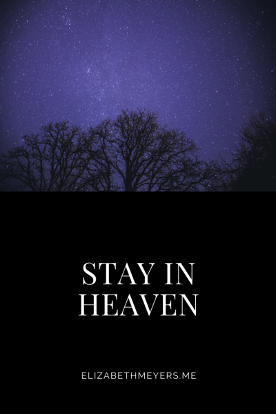 Stay in Heaven