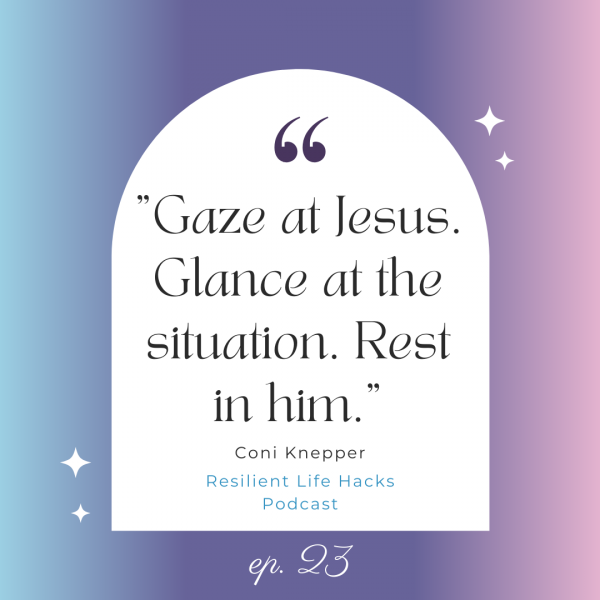 Gaze at Jesus. Glance at the situation. Rest in him.
